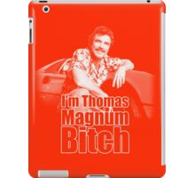 I'm Thomas Magnum B*tch iPad Case/Skin