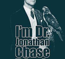 I'm Dr Jonathan Chase B*tch ! by Saph