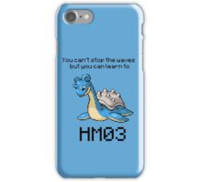 Lapras #131 You can't stop the waves but you can learn to SURF!  iPhone Case/Skin
