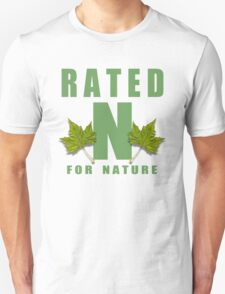 rated n for nature Unisex T-Shirt