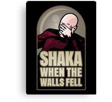 Shaka, When the Walls Fell Canvas Print