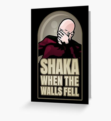 Shaka, When the Walls Fell Greeting Card