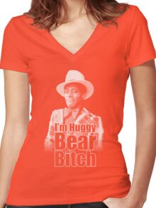 I'm Huggy Bear B*tch ! Women's Fitted V-Neck T-Shirt