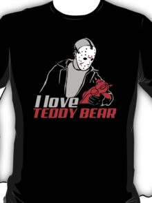 I love Teddy bear T-Shirt