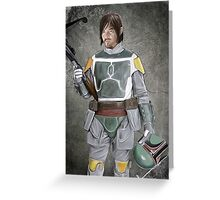 Daryl Fett : Zombie Hunter (Variant A) Greeting Card