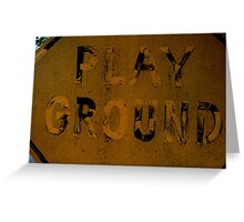 Play Ground Greeting Card