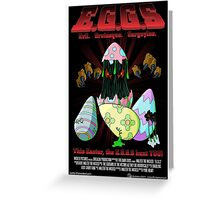 E.G.G.s - This Easter, the EGGs hunt you! Greeting Card