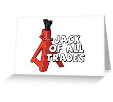 Jack of all trades Greeting Card