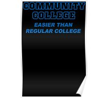 Community College Mens Womens Hoodie / T-Shirt Poster