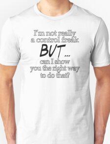 Control Freak Mens Womens Hoodie / T-Shirt T-Shirt