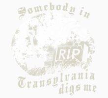 Somebody in Transylvania Digs Me Kids Tee