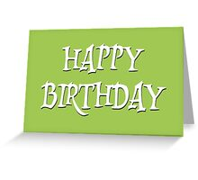 Happy Birthday Typography White Letters on Green Greeting Card