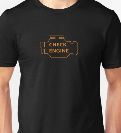 Check engine Unisex T-Shirt