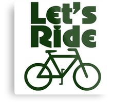 Let's ride a bike Metal Print