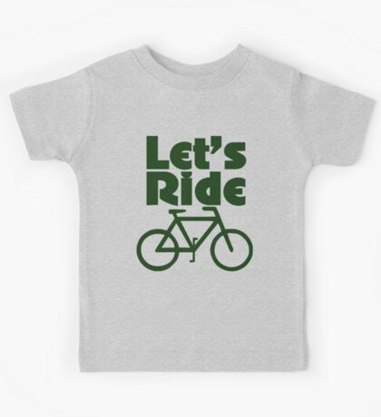 Let's ride a bike Kids Tee