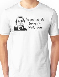 Triggers Broom Unisex T-Shirt