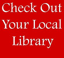 Check Out Your Local Library - Fundraiser by CoppersMama
