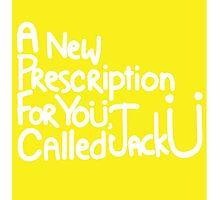 A New Prescription For Yoü, Called Jack Ü Sticker Photographic Print