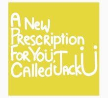 A New Prescription For Yoü, Called Jack Ü Sticker by Ben Barrere