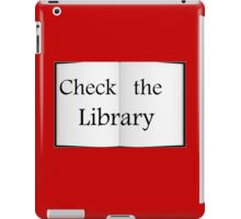 Check the Library - Fundraiser iPad Case/Skin