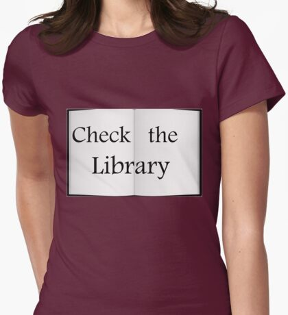 Check the Library - Fundraiser Womens Fitted T-Shirt