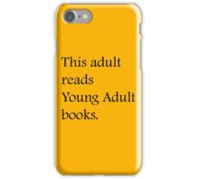 Read Young Adult Books - Fundraiser iPhone Case/Skin