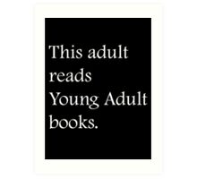 Read Young Adult Books - Fundraiser Art Print