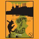 Die Die Lulu - Dancing Cat Ballet by Fitcharoo