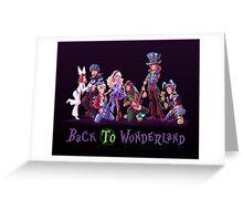 Back to Wonderland Greeting Card