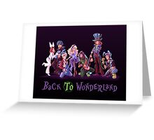 Back to Wonderland Greeting Card
