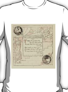 The Baby's Own Aesop by Walter Crane 1908-20 The Lazy Housemaids T-Shirt