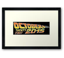 Back to the Future October 21, 2015  Framed Print