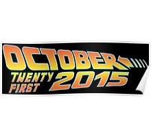 Back to the Future October 21, 2015  Poster