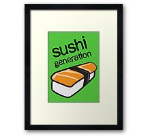 Sushi generation... Framed Print