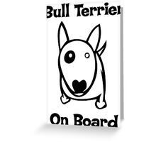 Bully on Board Greeting Card