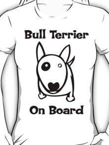 Bully on Board T-Shirt