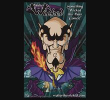 Walter the Wicked - Movie Styled Poster! by MikePHearn