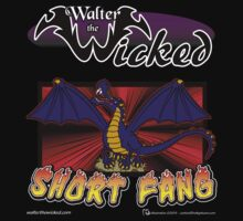 Short Fang: Walter the Wicked's personal dragon! by MikePHearn