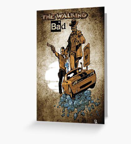 The Walking Bad Greeting Card