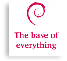 debian - the base of everything Canvas Print