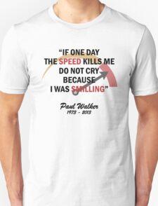 RIP PAUL WALKER Unisex T-Shirt