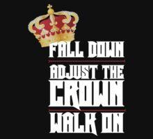 Fall Down, Adjust the Crown, Walk on 2 by DanielDesigns