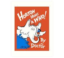 Horton Hears Doctor Who! Art Print