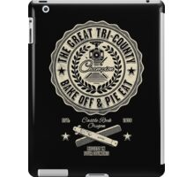 The Great Tri County Bake Off and Pie Eat iPad Case/Skin