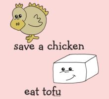 Save a Chicken Eat Tofu by Samitha Hess