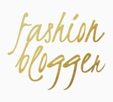 Fashion Blogger - Faux Gold Foil by bloggingstyle
