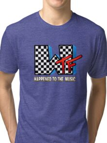 WTF Happened To Music Tri-blend T-Shirt