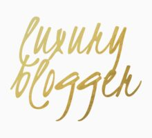Luxury Blogger - Faux Gold Foil by bloggingstyle