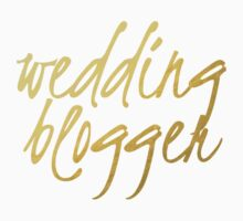Wedding Blogger - Faux Gold Foil Baby Tee
