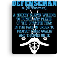 Defenseman  Canvas Print